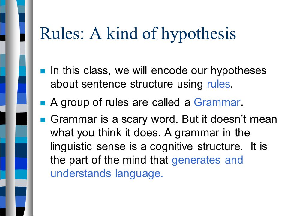 Rules: A kind of hypothesis