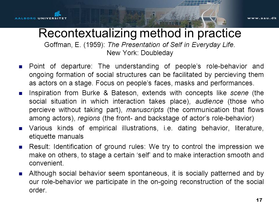 Recontextualizing method in practice Goffman, E