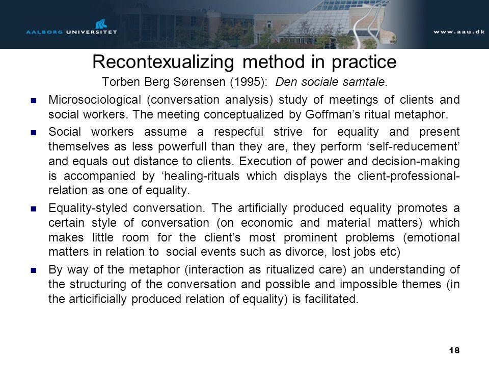 Recontexualizing method in practice