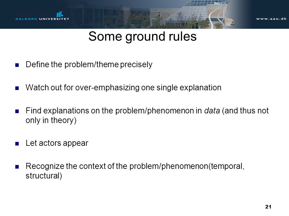 Some ground rules Define the problem/theme precisely
