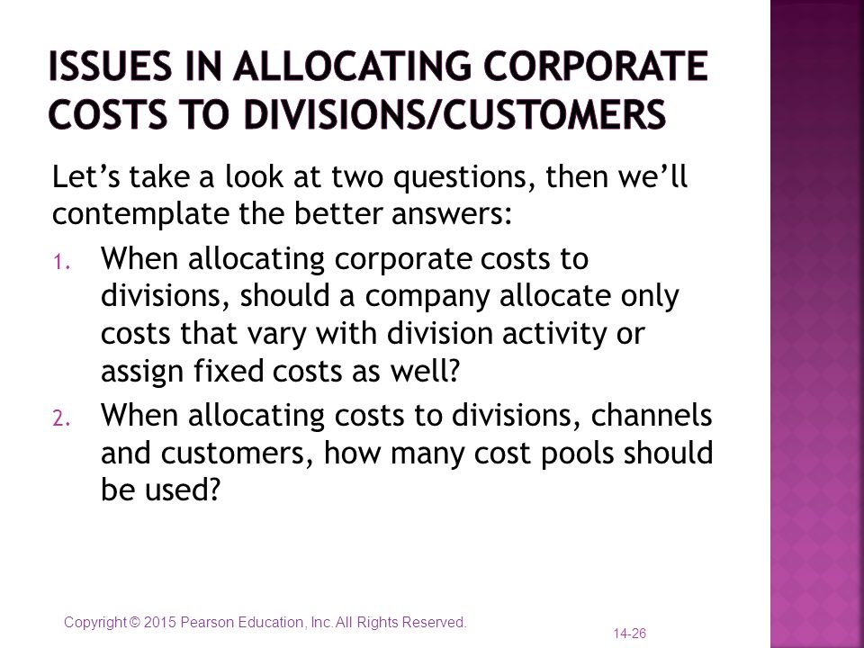 Issues in allocating corporate costs to divisions/customers