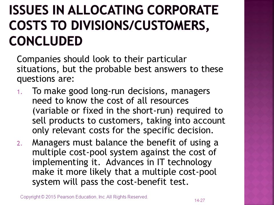 Issues in allocating corporate costs to divisions/customers, concluded
