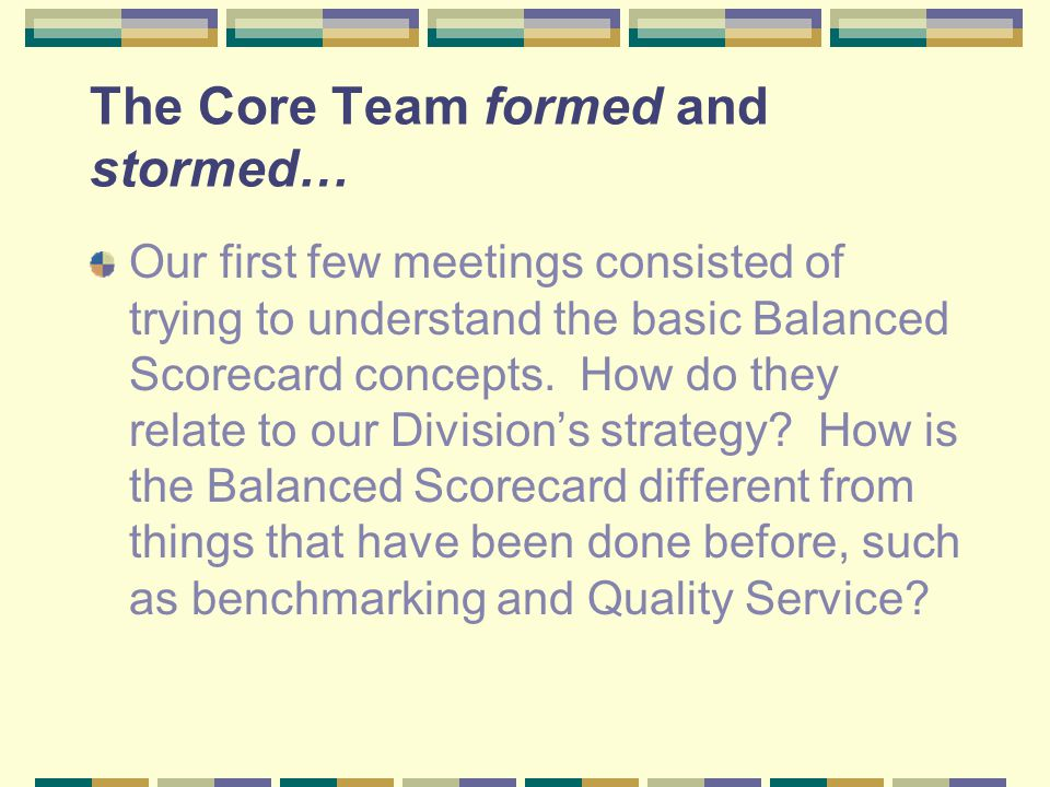 The Core Team formed and stormed…