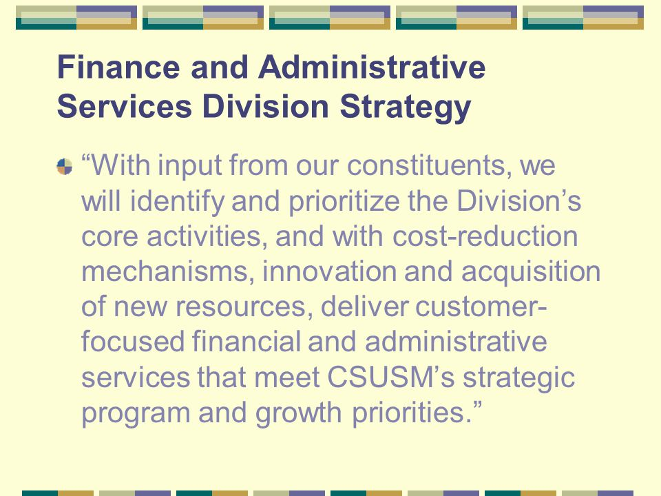Finance and Administrative Services Division Strategy