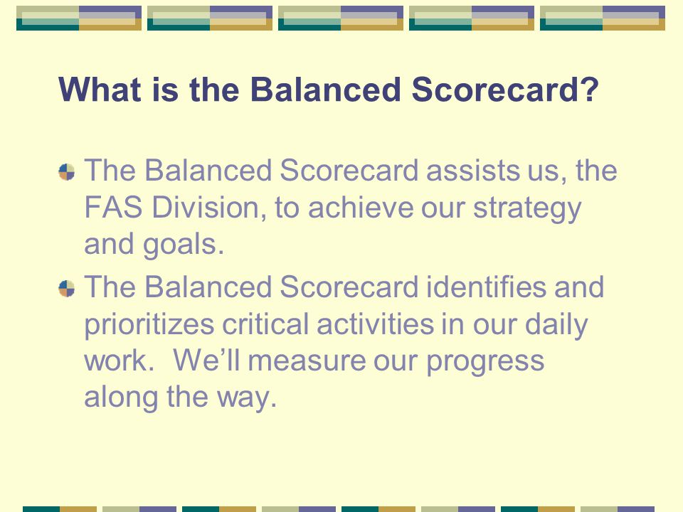 What is the Balanced Scorecard