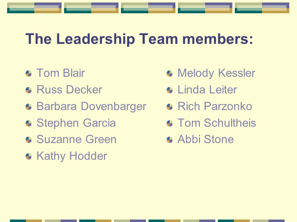 The Leadership Team members: