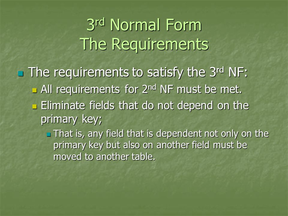 3rd Normal Form The Requirements