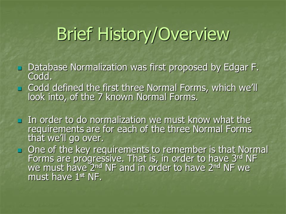 Brief History/Overview