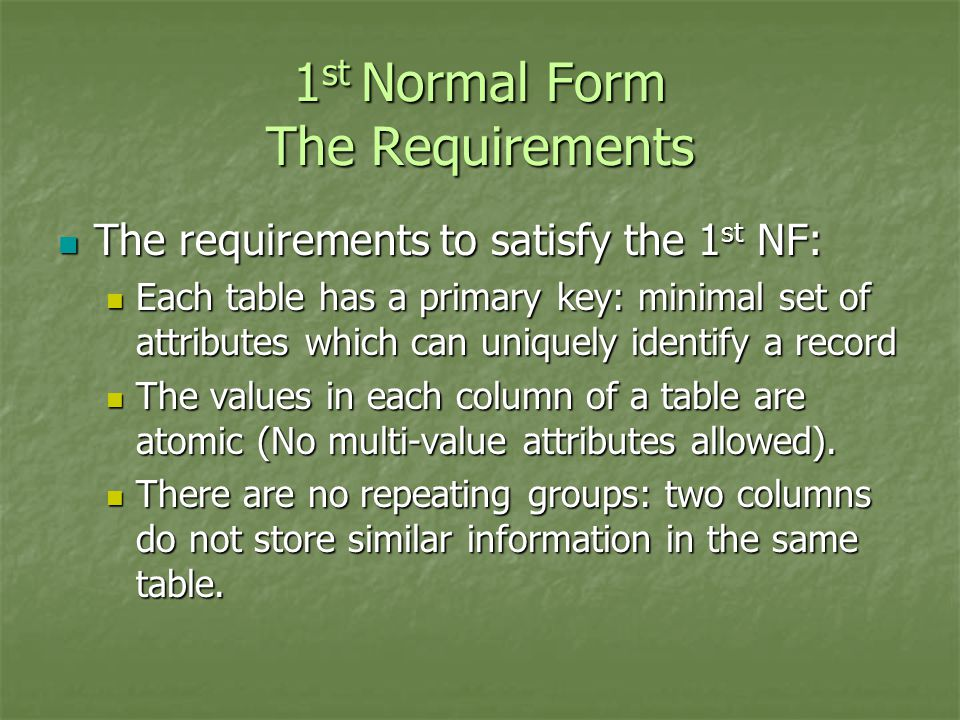 1st Normal Form The Requirements