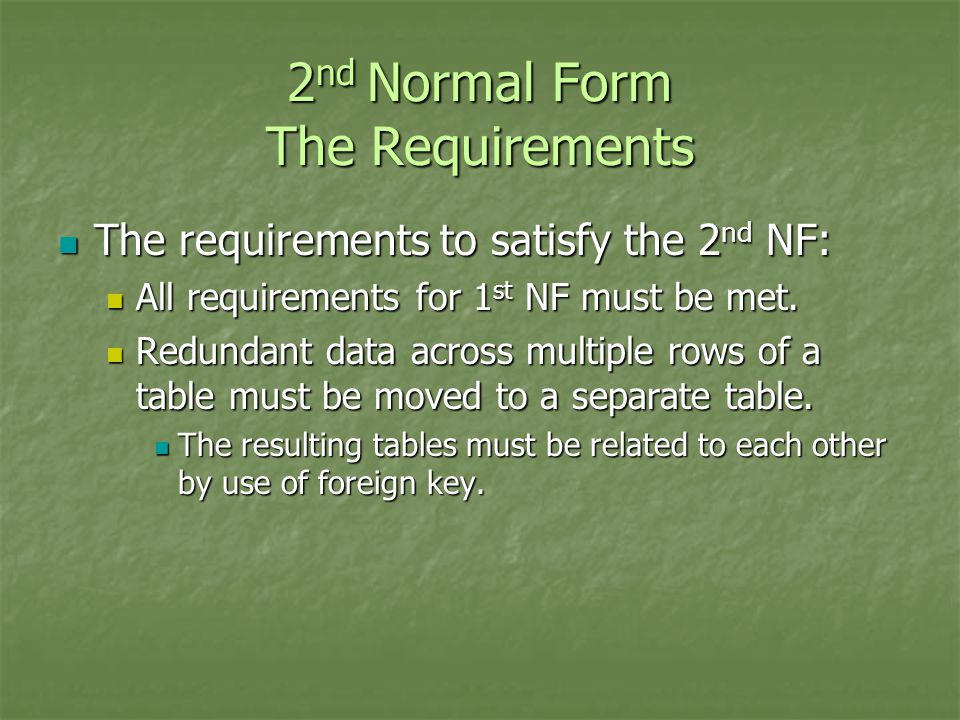 2nd Normal Form The Requirements
