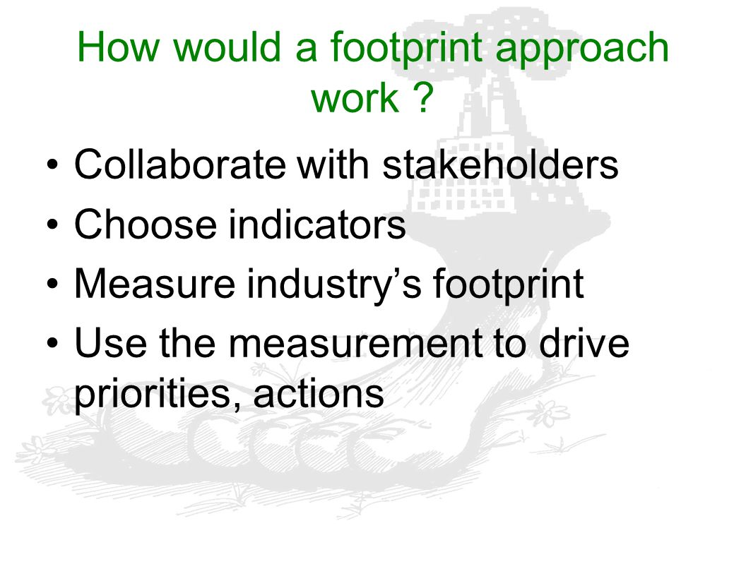 How would a footprint approach work