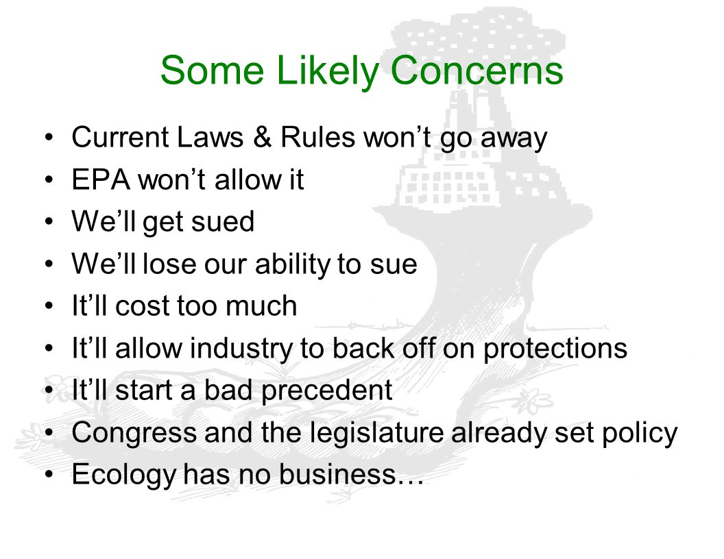 Some Likely Concerns Current Laws & Rules won't go away