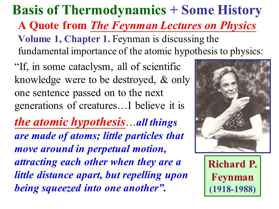 Basis of Thermodynamics + Some History