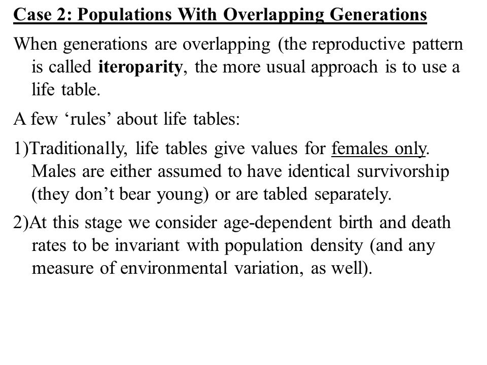 Case 2: Populations With Overlapping Generations