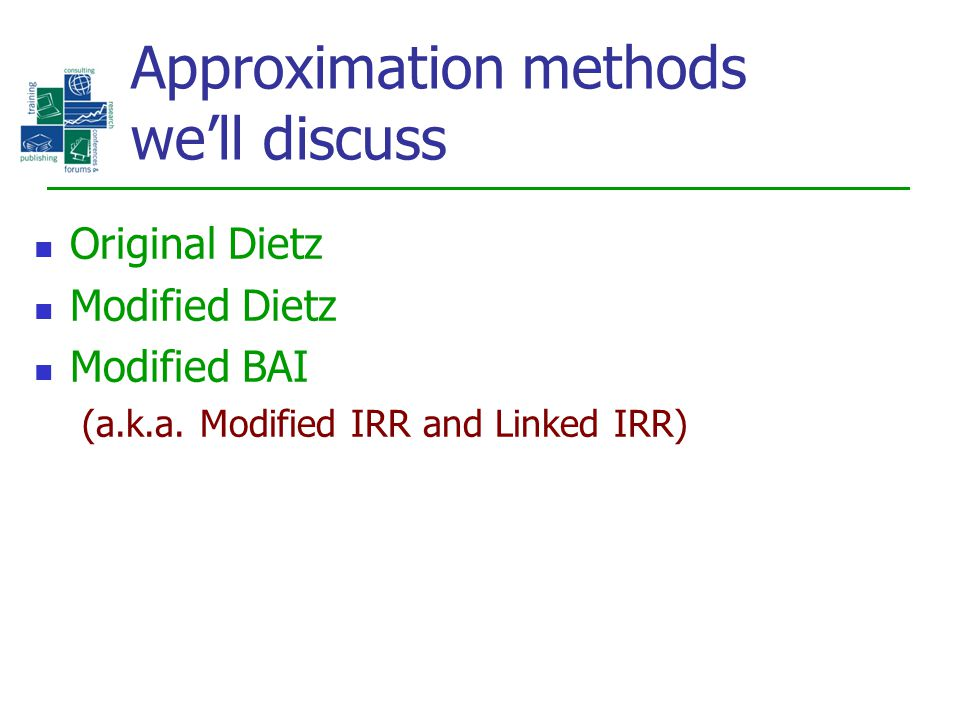 Approximation methods we'll discuss