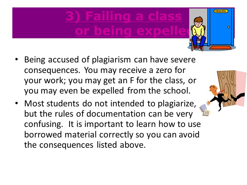 3) Failing a class or being expelled
