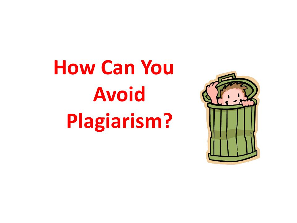 How Can You Avoid Plagiarism