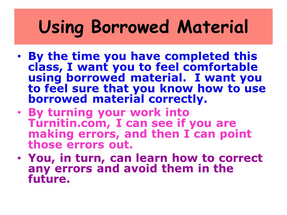 Using Borrowed Material