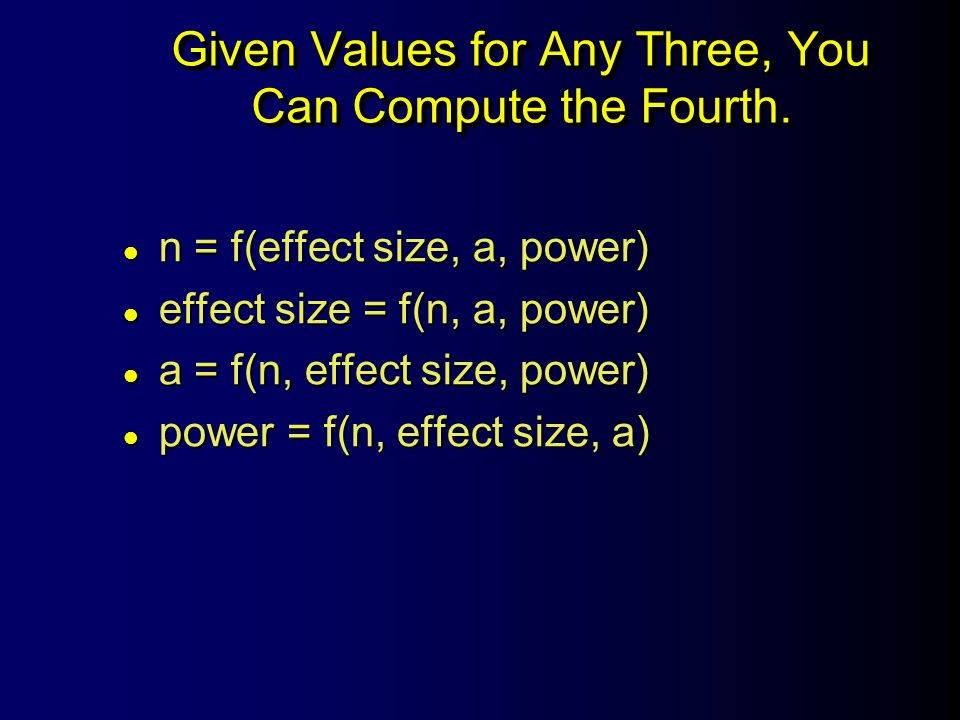 Given Values for Any Three, You Can Compute the Fourth.