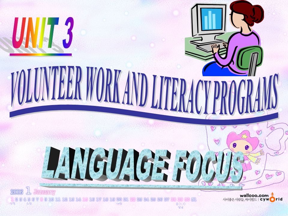 VOLUNTEER WORK AND LITERACY PROGRAMS