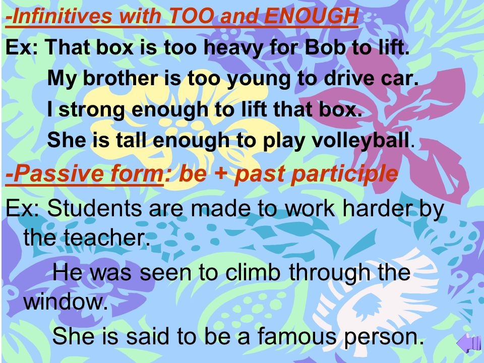 -Passive form: be + past participle
