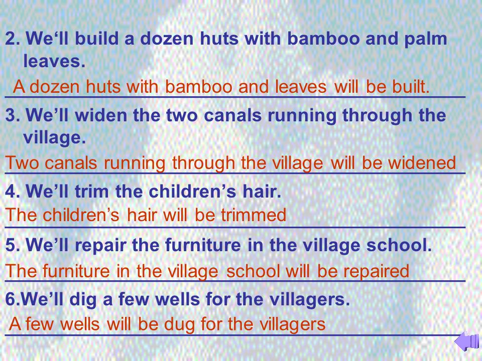 2. We'll build a dozen huts with bamboo and palm leaves.