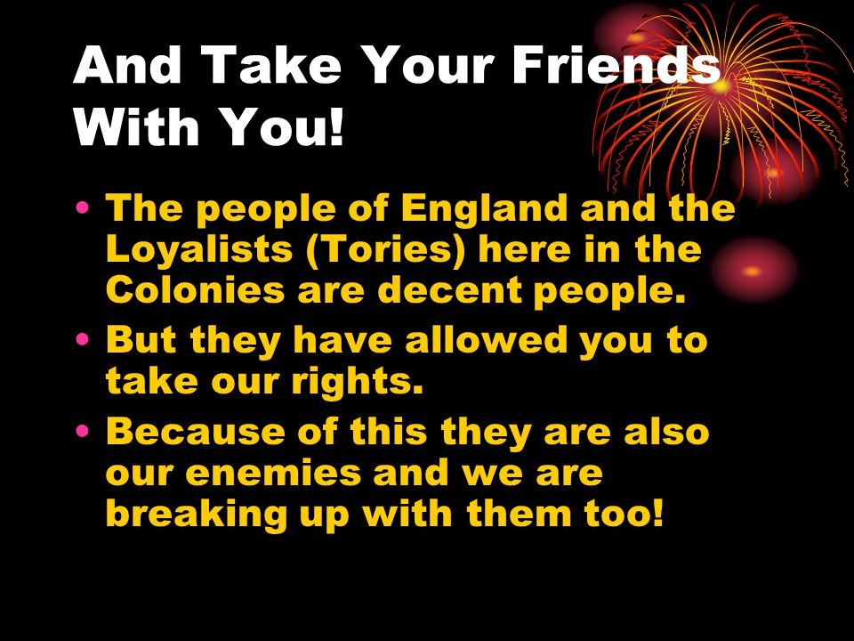 And Take Your Friends With You!