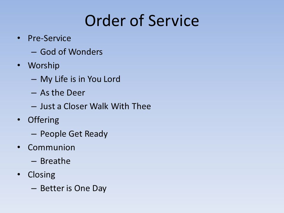Order of Service Pre-Service God of Wonders Worship