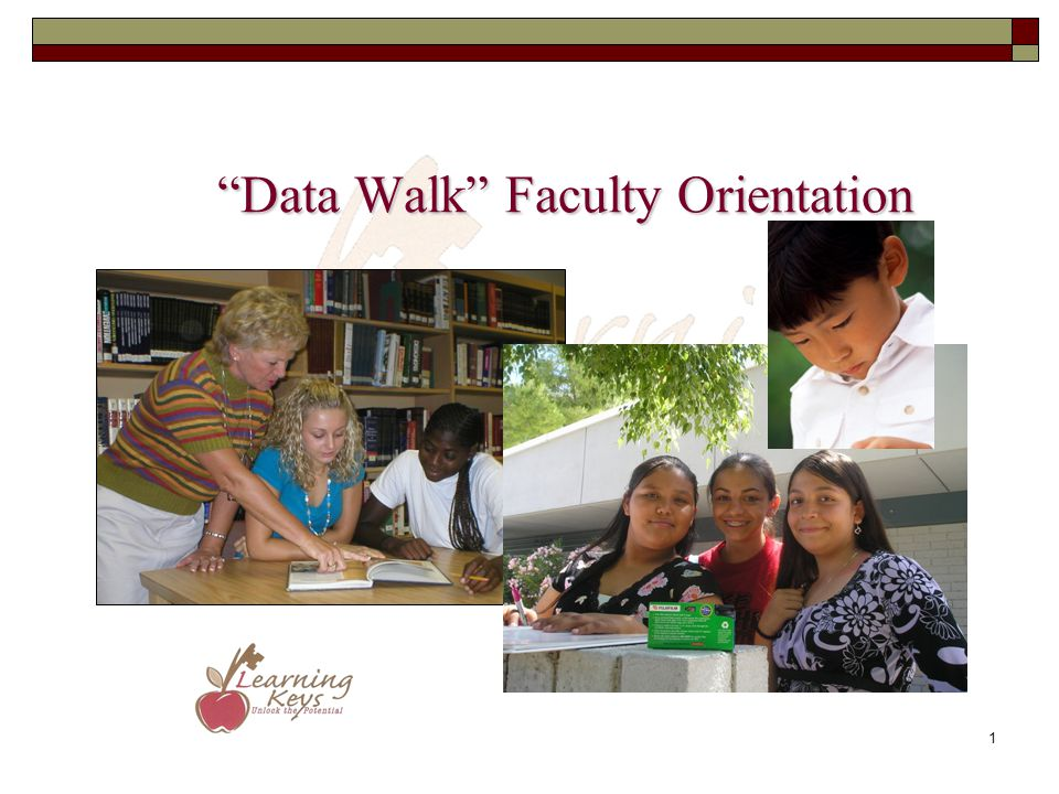 Data Walk Faculty Orientation