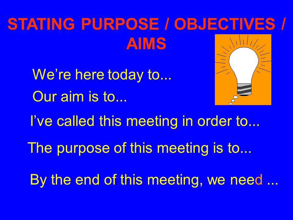 STATING PURPOSE / OBJECTIVES /
