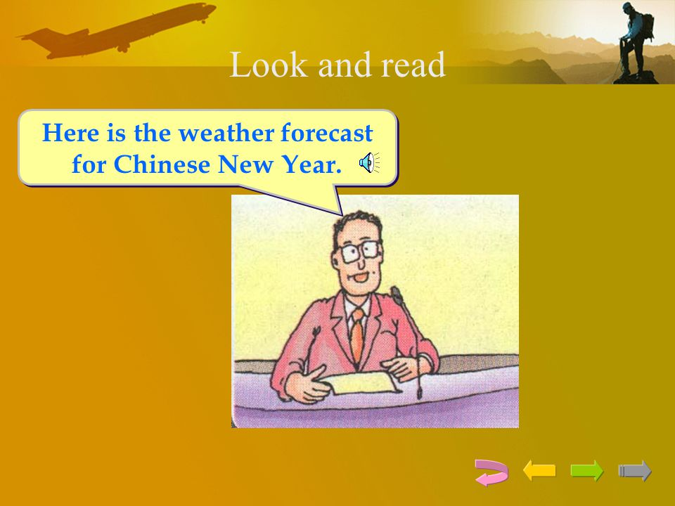 Here is the weather forecast for Chinese New Year.