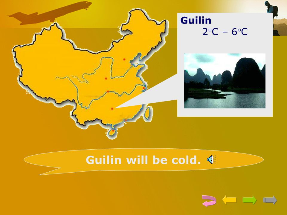 Guilin 2C – 6C Guilin will be cold.
