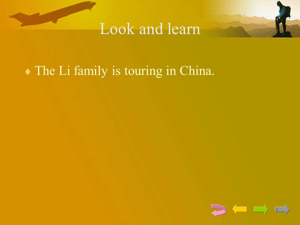 Look and learn The Li family is touring in China.