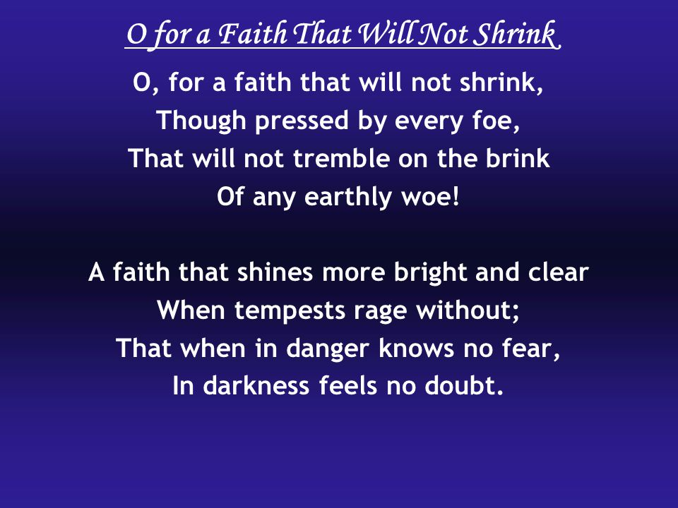 O for a Faith That Will Not Shrink