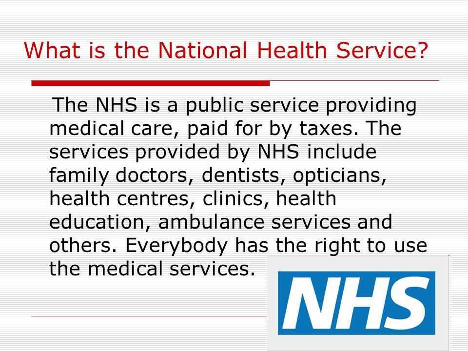 What is the National Health Service