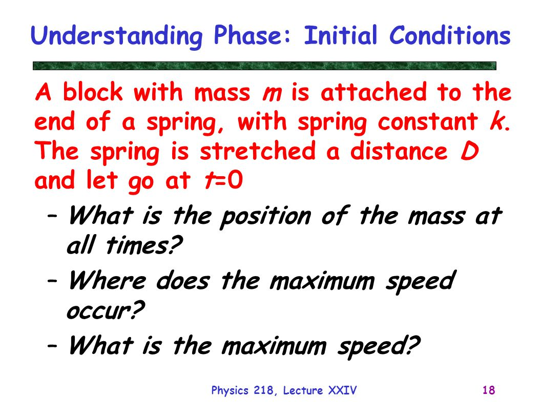 Understanding Phase: Initial Conditions