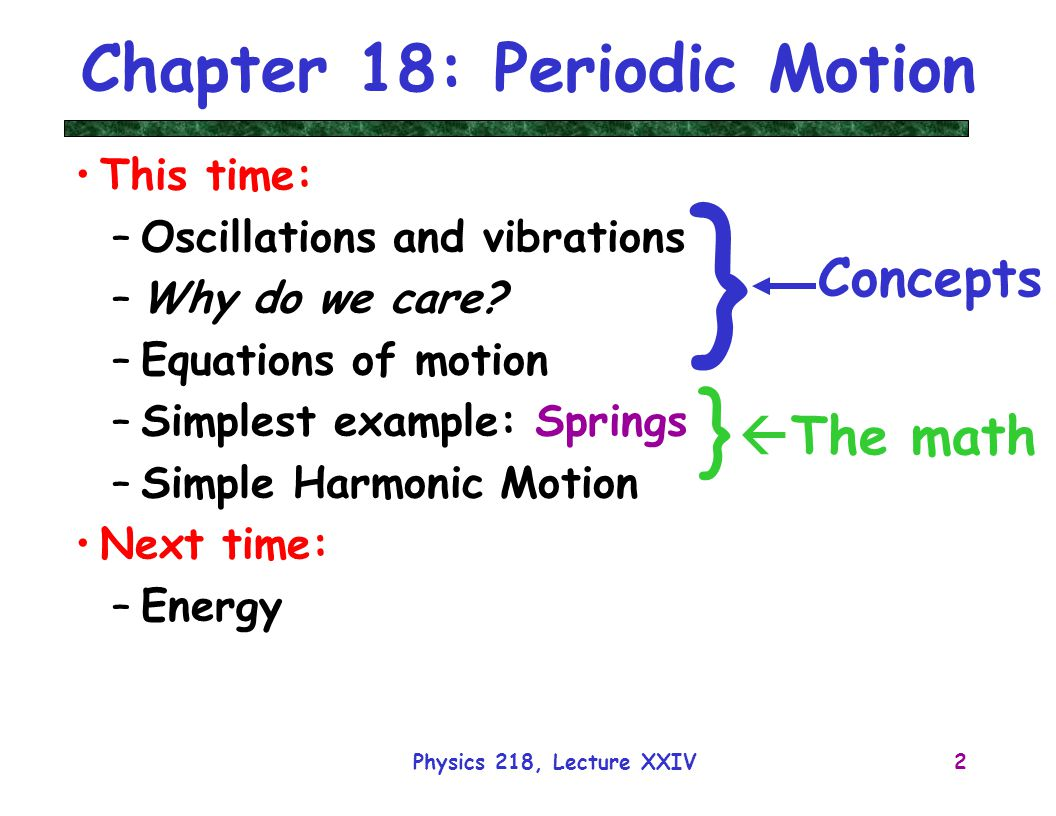Chapter 18: Periodic Motion