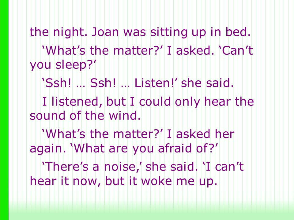 the night. Joan was sitting up in bed.