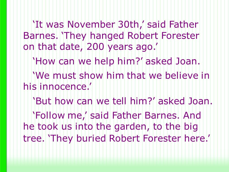 'It was November 30th,' said Father Barnes