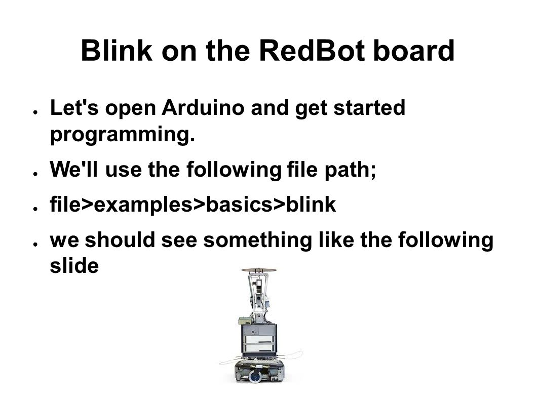 Blink on the RedBot board