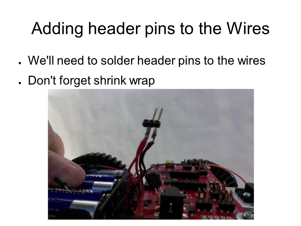 Adding header pins to the Wires