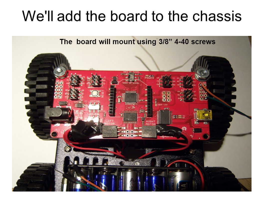 We ll add the board to the chassis