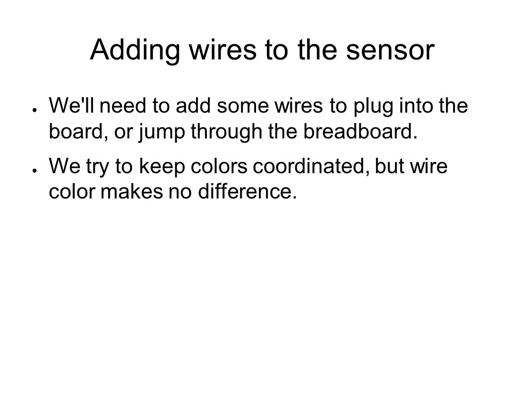 Adding wires to the sensor