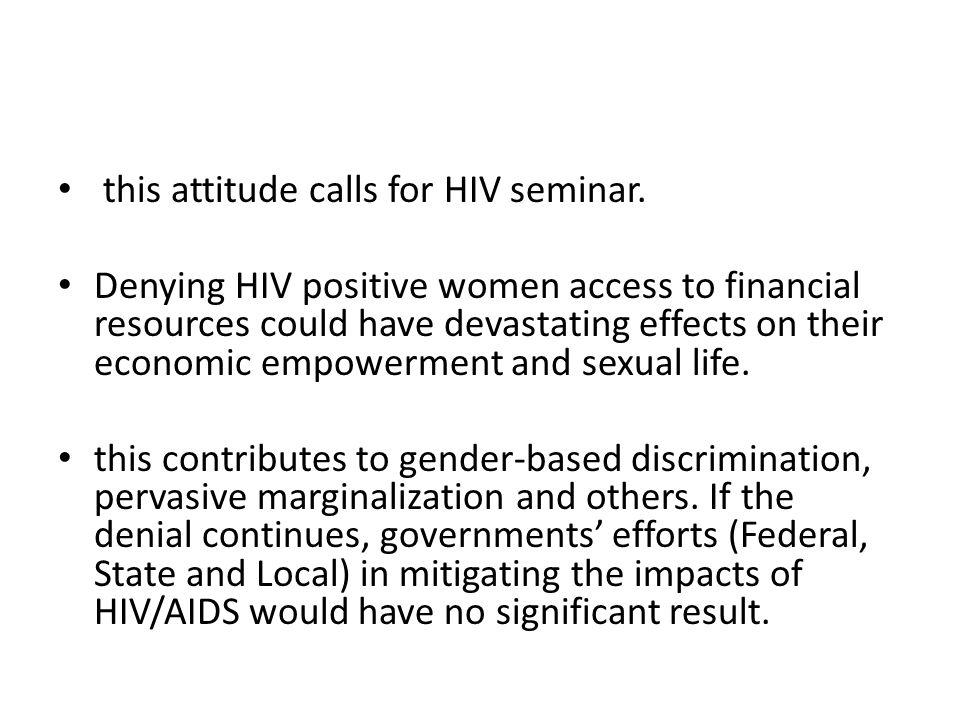 this attitude calls for HIV seminar.