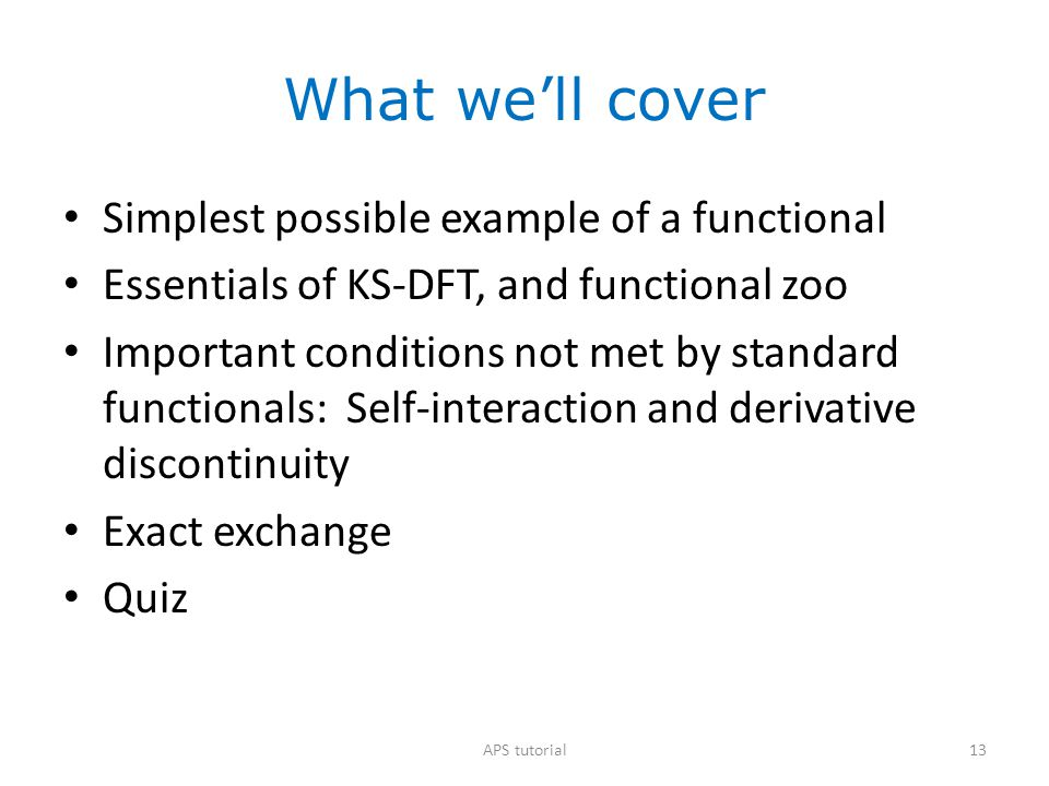 What we'll cover Simplest possible example of a functional