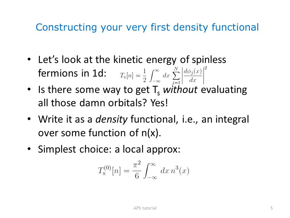 Constructing your very first density functional