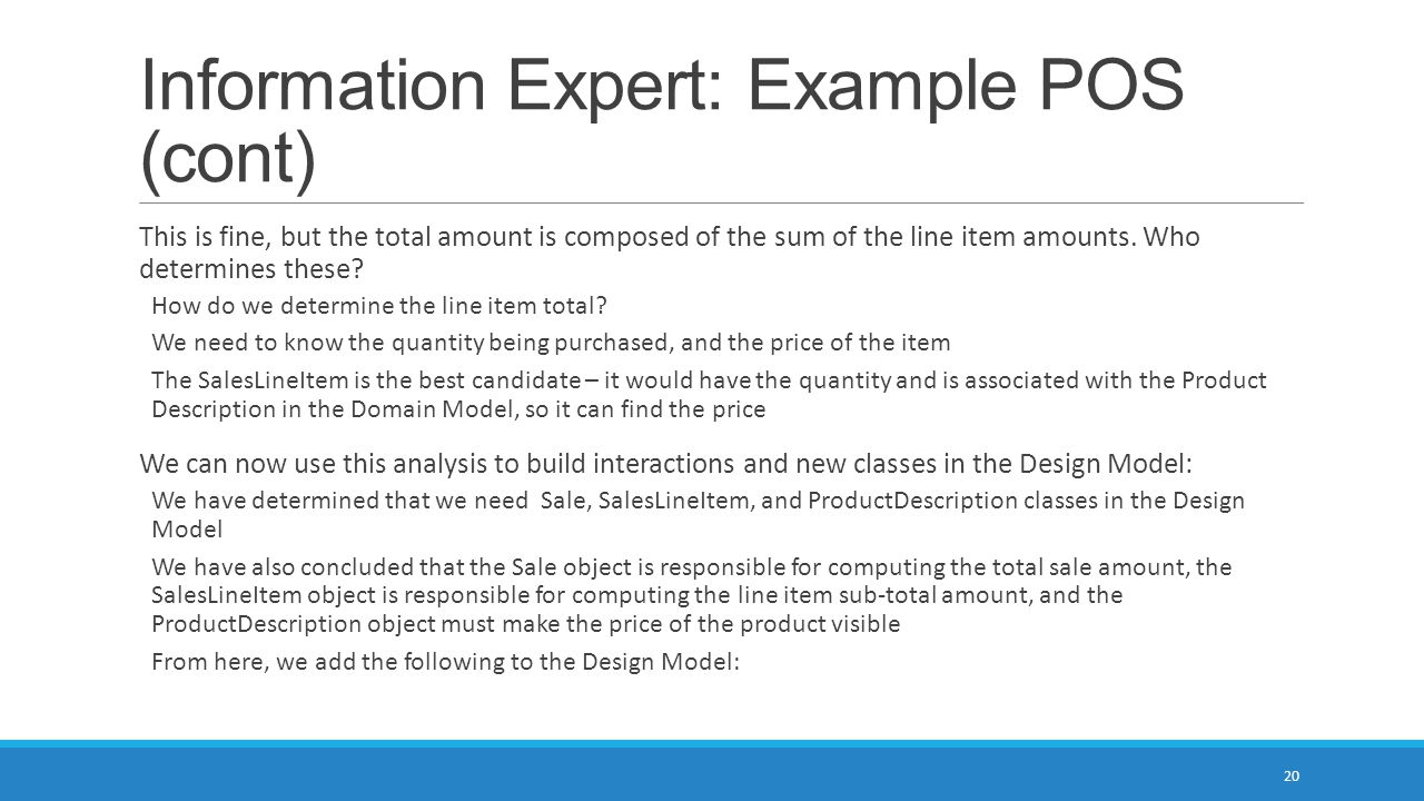 Information Expert: Example POS (cont)