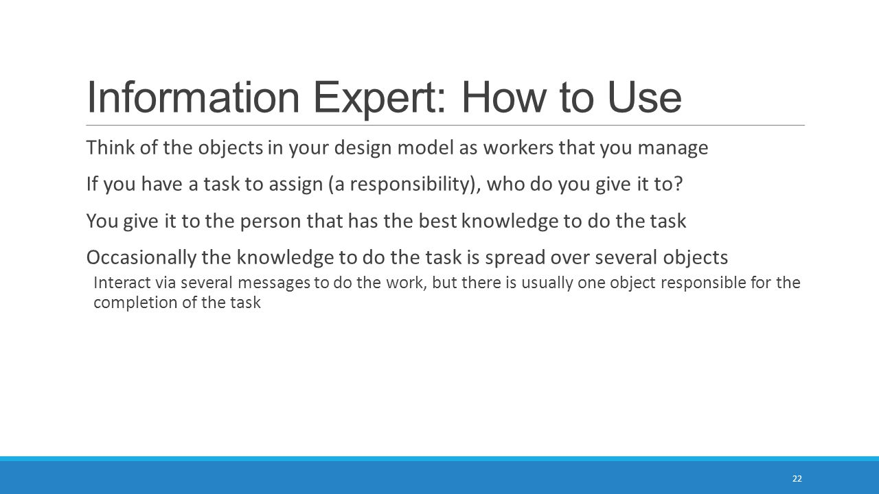 Information Expert: How to Use