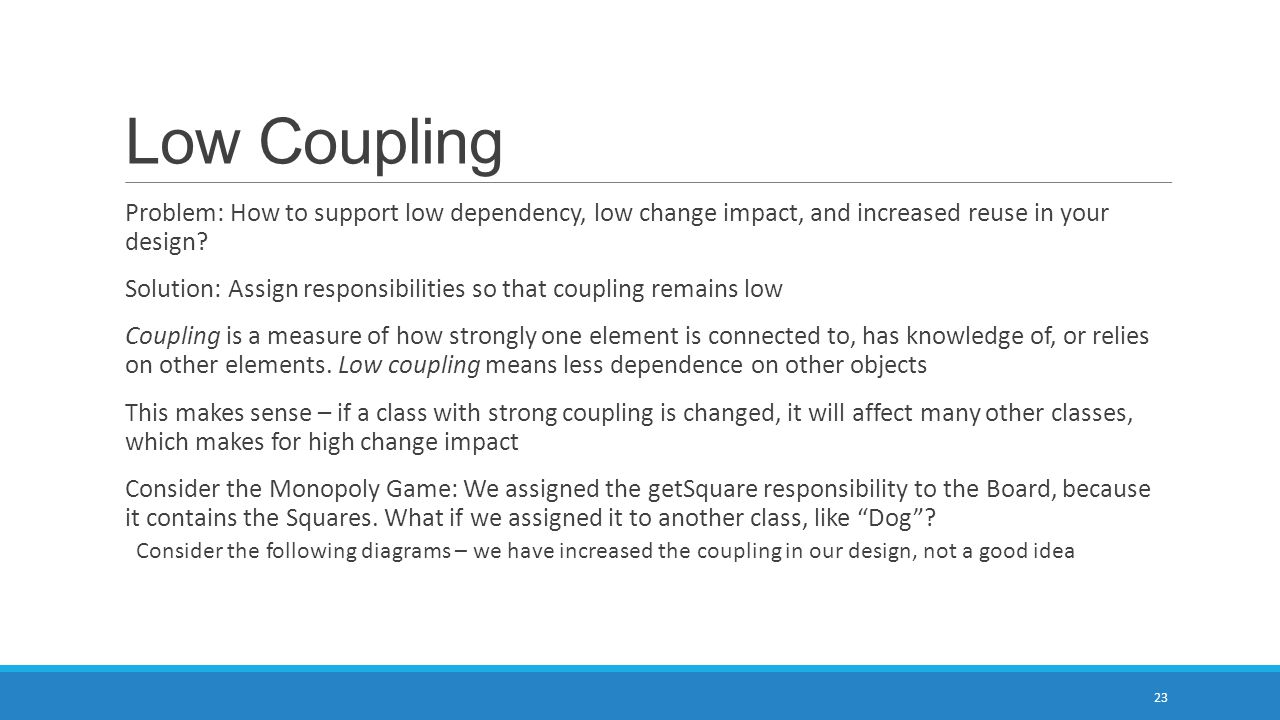 Low Coupling Problem: How to support low dependency, low change impact, and increased reuse in your design