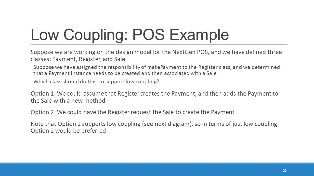 Low Coupling: POS Example